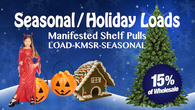 LOAD-KMSR-SEASONAL - Seasonal/Holiday Merchandise Loads