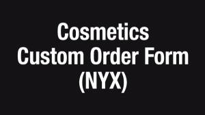 NYX Cosmetics Order Form